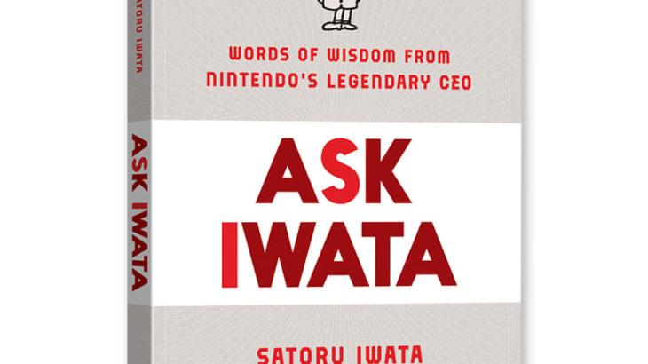 英語版「岩田さん (ASK IWATA)」2021年春発売決定 故・岩田聡元任天堂社長の言葉集めた一冊