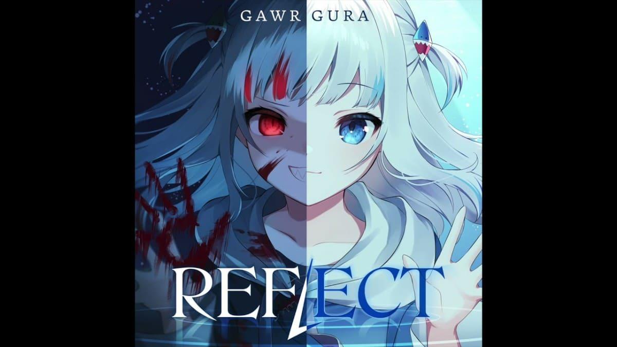 サメちゃんこと VTuber がうる・ぐら (Gawr Gura) 新曲「REFLECT」再生数が10時間で100万回を記録